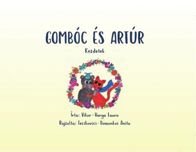 Gombóc és Artúr: Kezdetek egy cicalány és egy vízilófiú barátsága